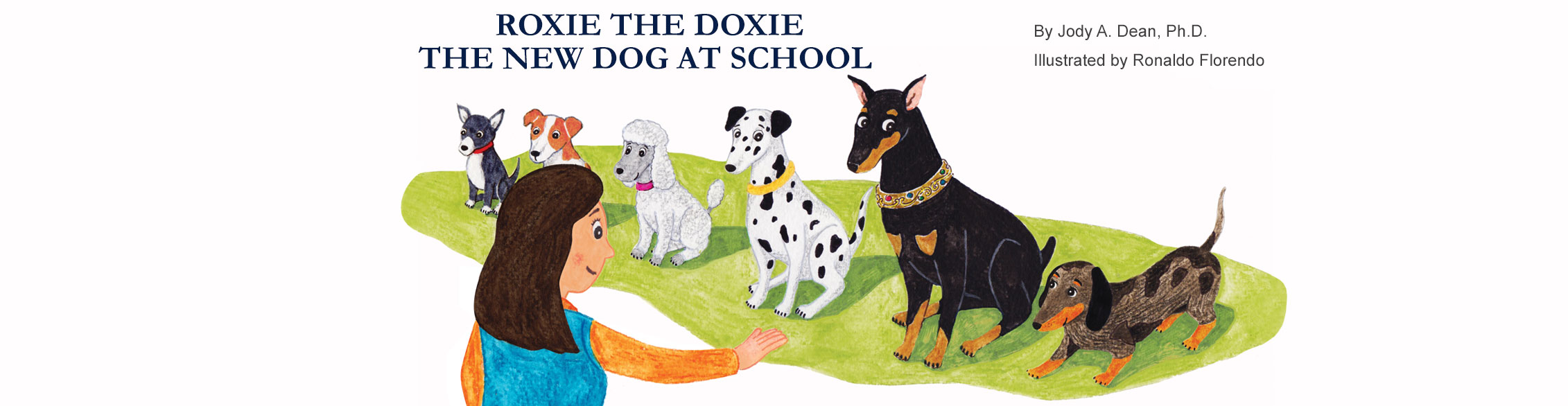 Roxie the Doxie The New Dog at School